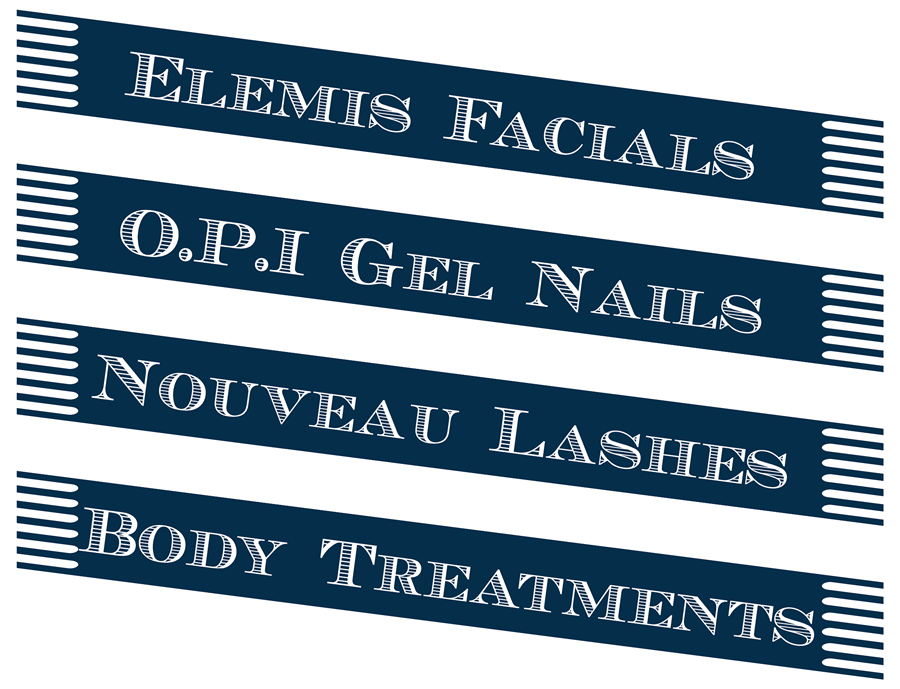 Elemis facials, OPI gel nails, Nouveau lashes, body treatments