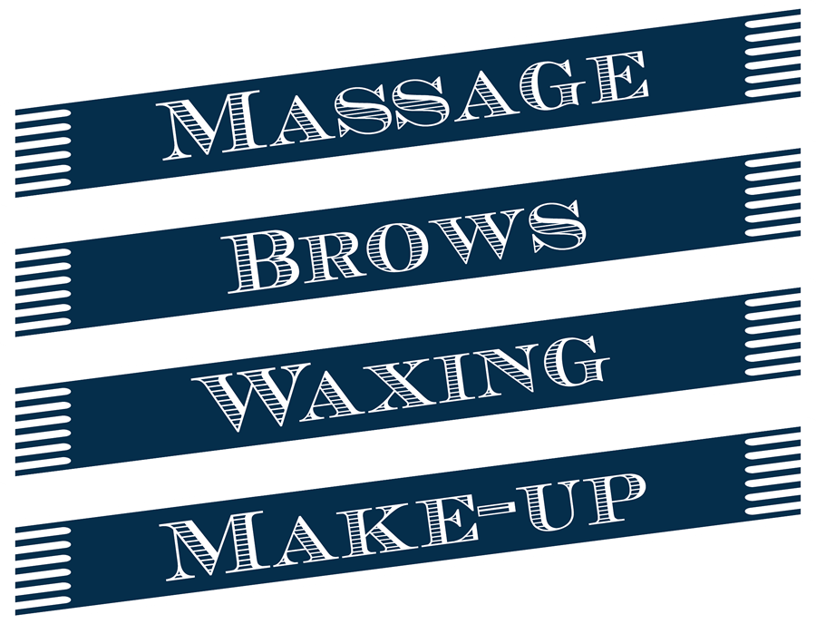 Massage, brows, waxing, make-up
